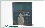 نسخهی انگلیسی کتاب «نقره ماهی» نوشتهی محسن چینیفروشان