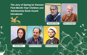 The Jury of Spring for Kanoon First Month-Year Children and Adolescents Book Award Introduced